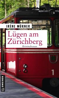 Cover Lügen am Zürichberg