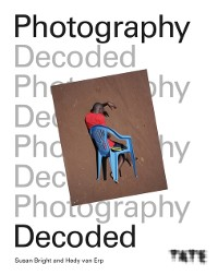 Cover Tate: Photography Decoded