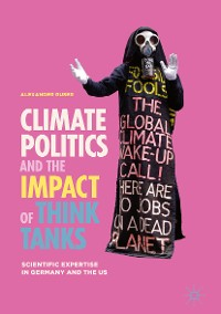 Cover Climate Politics and the Impact of Think Tanks