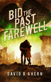 Cover Bid the Past Farewell