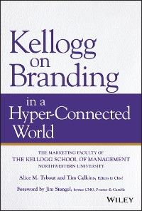 Cover Kellogg on Branding in a Hyper-Connected World