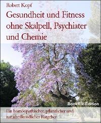 Cover Gesundheit und Fitness ohne Skalpell, Psychiater und Chemie