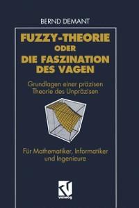 Cover Fuzzy-Theorie oder Die Faszination des Vagen