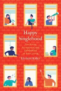 Cover Happy Singlehood