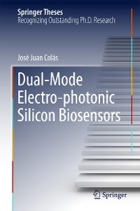 Cover Dual-Mode Electro-photonic Silicon Biosensors