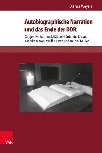 Cover Autobiographische Narration und das Ende der DDR