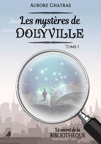 Cover Les mystères de Dolyville