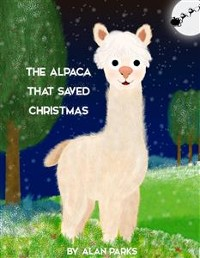 Cover The Alpaca That Saved Christmas