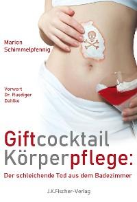 Cover Giftcocktail Körperpflege