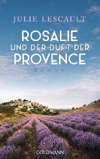 Cover Rosalie und der Duft der Provence