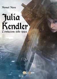 Cover Julia Kendler vol.2 - L'evoluzione della specie