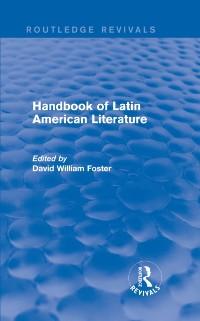 Cover Handbook of Latin American Literature (Routledge Revivals)