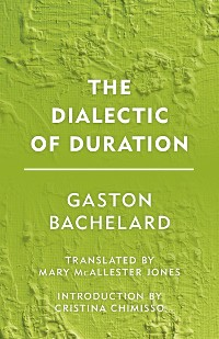 Cover The Dialectic of Duration
