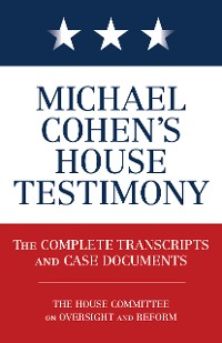 Cover Michael Cohen's House Testimony
