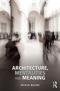 Cover Architecture, Mentalities and Meaning