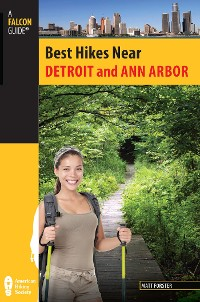 Cover Best Hikes Near Detroit and Ann Arbor