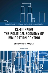 Cover Re-thinking the Political Economy of Immigration Control