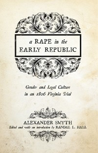Cover A Rape in the Early Republic