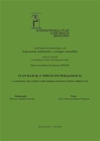 Cover Ivan Illich; l'implicito pedagogico. La filosofia del limite come modello di educazione ambientale