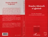 Cover Reception Televisuelle et Affectivite