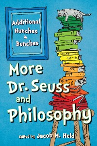 Cover More Dr. Seuss and Philosophy