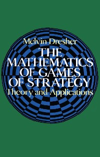 Cover The Mathematics of Games of Strategy