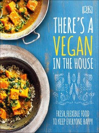Cover There's a Vegan in the House