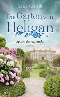 Cover Die Gärten von Heligan - Spuren des Aufbruchs