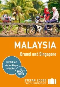 Cover Stefan Loose Reiseführer Malaysia, Brunei und Singapore