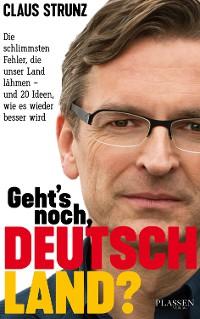Cover Geht's noch, Deutschland?