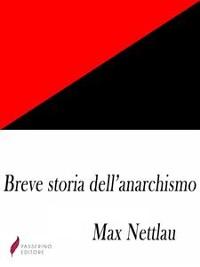 Cover Breve storia dell'anarchismo