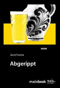 Cover Abgerippt: Frankfurt-Krimi