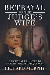 Cover Betrayal of the Judge's Wife