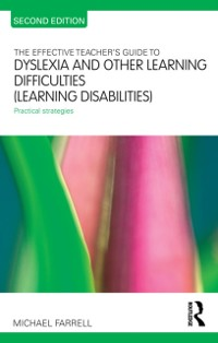 Cover Effective Teacher's Guide to Dyslexia and other Learning Difficulties (Learning Disabilities)