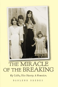 Cover The Miracle of The Breaking