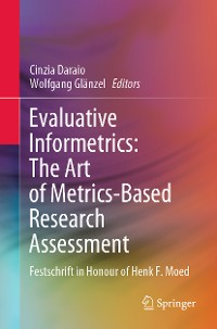 Cover Evaluative Informetrics: The Art of Metrics-Based Research Assessment