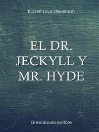Cover El Dr. Jeckyll y Mr. Hyde