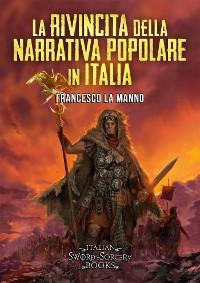 Cover La rivincita della narrativa popolare in Italia