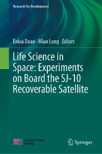 Cover Life Science in Space: Experiments on Board the SJ-10 Recoverable Satellite