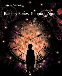 Cover Ramsey Bones: Temporal Agent