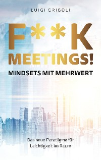 Cover F**k Meetings Mindsets mit Mehrwert