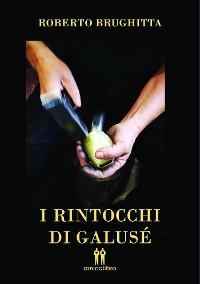 Cover I rintocchi di Galusè