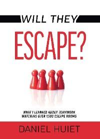 Cover Will They Escape?