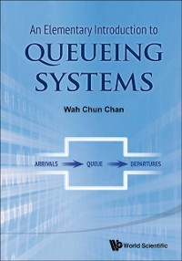 Cover Elementary Introduction To Queueing Systems, An