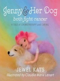 Cover Jenny & Her Dog Both Fight Cancer
