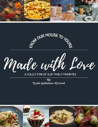 Cover Made With Love : A Collection of Our Family Favorites