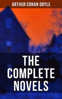 Cover The Complete Novels of Sir Arthur Conan Doyle