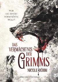 Cover Das Vermächtnis der Grimms