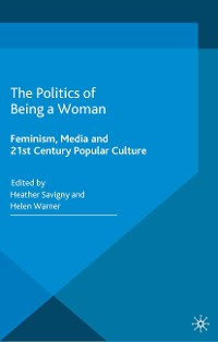 Cover The Politics of Being a Woman