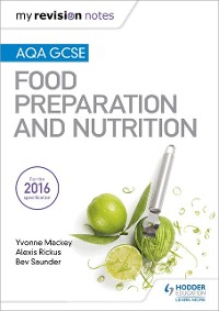 Cover My Revision Notes: AQA GCSE Food Preparation and Nutrition